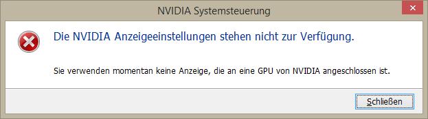 Die NVIDIA Anzeigeeinstellungen stehen nicht zur Verfügung